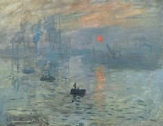 Claude Monet (1840-1926): Impression, soleil levant (Impression, Sunrise) 1872 - Impressionism can be considered the first distinctly modern movement in painting. Developing in Paris in the 1860s, its influence spread throughout Europe and eventually the United States…