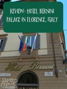 A review of the Hotel Bernini Palace Florence, a luxury, family-friendly hotel located in the heart of Florence Italy. It's within walking distance of the Uffizi Gallery, the Accademia Gallery (where you'll find Michaelangelo's David), and Piazza della Signoria, as well as many restaurants and shops.