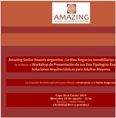 AMAZING Senior Resorts - Invitación WorkShop Presentación Tipologias Base en la…