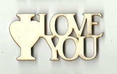 Laser Cut Wood, Laser Cutting, I Love You Words, My Love, Shape Crafts, Scroll Saw Patterns, Wood Ornaments, Permanent Marker, Unfinished Wood