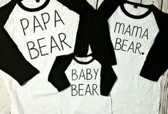 Hey, I found this really awesome Etsy listing at https://www.etsy.com/listing/254143212/mama-bear-papa-bear-baby-bear-raglan-set