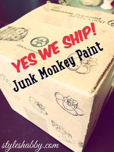 Yes we ship our Junk Monkey chalky paint! Over 40 colors available at Sonia's Shabby Chic! www.styleshabby.com