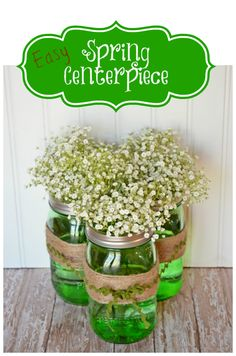 Easy Spring Centerpiece with green Ball Jars Perfect for Day Mason Jar Crafts, Mason Jars, Diy St Patricks Day Decor, Ikebana, Deco Buffet, Diy Wedding Food, Wedding Ideas, Wedding Things, St Patrick's Day Decorations
