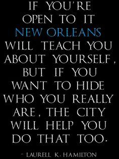 58 Best Quotes about New Orleans images | New orleans, New ...
