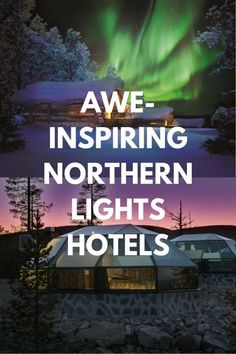 15 Awe-inspiring Northern Lights Hotels For The Best Winter Views Turn your Scandinavian winter holiday into a dream come true by staying at one of these cosy Northern Lights hotels and witnessing the magic of the sky… (click through to read) Northern Lights Hotel, See The Northern Lights, New Travel, Travel Goals, Travel Europe, Travel Tips, Surfing Pictures, Norway Travel, Sweden Travel