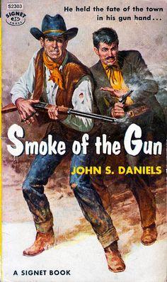 John S. [Wayne D. Overholster] - Smoke of the Gun (Signet, 1963)