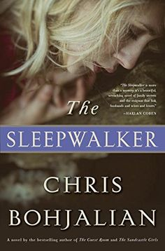The Sleepwalker: A Novel by Chris Bohjalian https://www.amazon.com/dp/038553891X/ref=cm_sw_r_pi_dp_x_UVkkybYJMFX3D