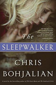 The Sleepwalker: A Novel by Chris Bohjalian https://www.amazon.com/dp/038553891X/ref=cm_sw_r_pi_dp_x_mqIlybG22ES20