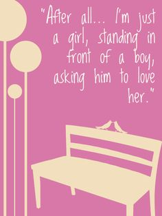 """This is one of my favorite movie quotes. (It's from Notting Hill) """"After all, I'm just a girl, standing in front of a boy, asking him to love her"""" Romantic Movie Quotes, Favorite Movie Quotes, Famous Movie Quotes, Film Quotes, Lyric Quotes, Book Quotes, Love Quotes For Him, Great Quotes, Inspirational Quotes"""