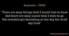 citazione-acquiesce-oasis-quotes