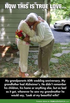 """My grandparents wedding anniversary. My grandfather had Alzheimer's. He didn't remember his children, his home or anything else, but as bad as it got, whenever he saw my grandmother he would say, 'look at my beautiful wife. Sad Love Stories, Touching Stories, Sweet Stories, Cute Stories, Love Story, Cute Couple Stories, Beautiful Stories, Cute Relationship Goals, Cute Relationships"