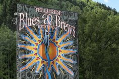Telluride Blues & Brews Festival. Photo by Gerry Dawes©2013 / gerrydawes@aol.com. Canon EOS 6D / Canon 70 200mm f/4L USM with Canon 1.4 Tele... 6d Canon, Canon Eos, Telluride Blues And Brews, Brewing, Neon Signs