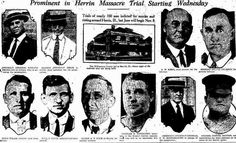 """""""Counting the three dead union miners, twenty-three were murdered in the Herrin Massacre. Those ultimately tried for the murders were all acquitted by a local jury. A coroner's jury blamed the murders on """"acts direct and indirect of officials of the Southern Illinois Coal Company."""""""
