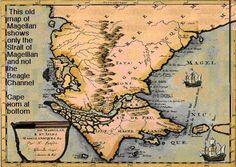 An old copy of Ferdinand Magellan's chart  showing the Strait of Magellan and Cape Horn    Magellan discovered the Magellanic Islands  including Tierra Del Fuego (Ter De Fue) in 1520.