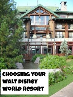 Choosing Your Walt Disney World Resort - Choosing the best resort for your next #Disney vacation