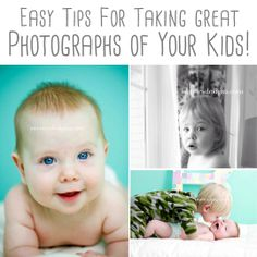 Simple tips for taking great photos of your little ones!