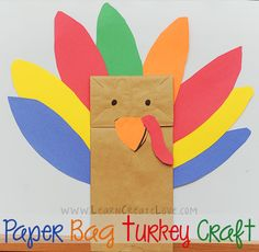 Paper Bag Turkey Craft | Learn Create Love   #thanksgiving #craft