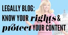 Copyright and content laws bloggers should know