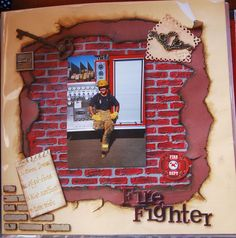 scrapbooking firefighter | Layout: Firefighter