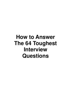 How to Answer The 64 Toughest Interview Questions This has literally helped me so much with my interviews. Must read in order to prepare for an interview! Tough Interview Questions, Job Interview Tips, Job Interviews, Interview Process, Interview Techniques, Good Interview Answers, Preparing For An Interview, Interview Questions For Employers, Situational Interview Questions