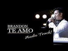 TE AMO (Audio) BRANDON STEVENS IPUC - YouTube