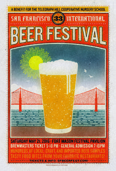 San Francisco International Beer Festival | May 21st, 2016 - Fort Mason Center, Festival Pavilion Hundreds of craft beers from local and international breweries as well as delicious eats from sensational San Francisco restaurants