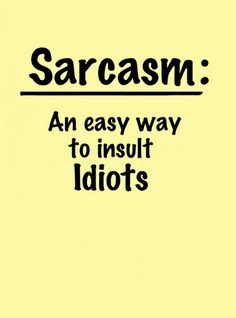 Sarcasm, Sarcastic, Definition