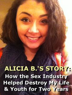 PLEASE READ & SHARE the powerful harm story of our new volunteer Alicia, a sex industry survivor. Thanks! :-) http://www.antipornography.org/harm_stories.html#167385 Also please COMMENT on our Facebook post where Alicia will see it -- to show your support for her courage in speaking out to help other girls & young women learn from her experiences, & not end up making the same mistake of entering the destructive sex industry. Thanks…