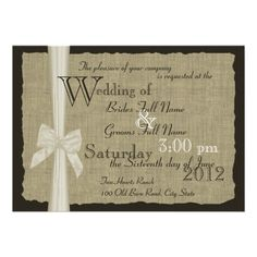 Rustic Bow and Burlap Wedding Invitation - could do half a page of the burlap and the other half a picture of the couple