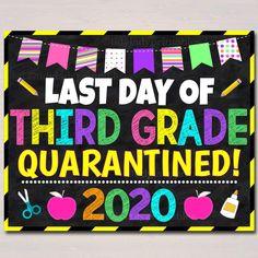 Last day of school quarantine sign