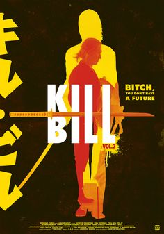 Kill Bill Vol 1 & 2 by Gokaiju