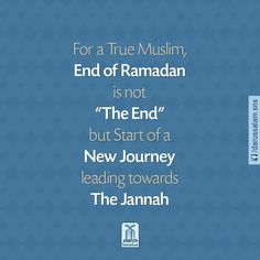 ... End of Ramadhan is the start of a new journey ...