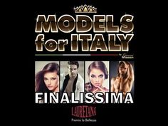 MODELS FOR ITALY FINALISSIMA 2014 - seconda parte