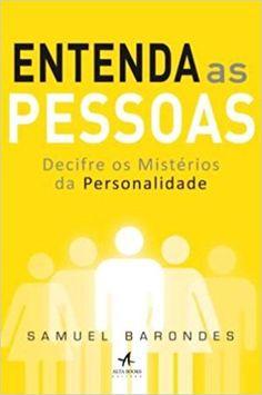 Livro - Entenda as pessoas - psicologia, livros, comunicação.