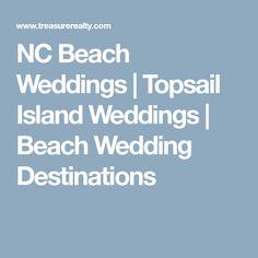 NC Beach Weddings   Topsail Island Weddings   Beach Wedding Destinations