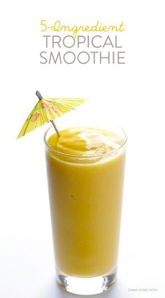 { 5-ingredient tropical smoothie }