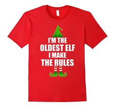 d302fe94d2 funny christmas quote shirts - Mens I m The Oldest Elf I Make The Rules T  Shirt Large Red     Be sure to check out this awesome product.