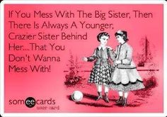 This is VERY much my sister!  And I love it!