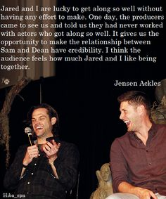 Jensen and Jared. <3 <3 <3 They *really * do seem like brothers, in front of the camera, and not.