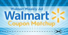 Walmart Weekly Ad Coupon Match Up (8/2-8/8)