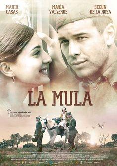 LA MULA, de Michael Radford ; estreno 10 mayo 2013. (Basada en una novela de Juan Eslava Galán )
