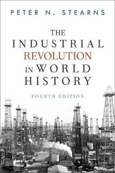 JUNE: The Industrial Revolution in World History