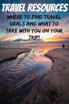 Helpful travel resources on finding deals and what to pack for your next trip.