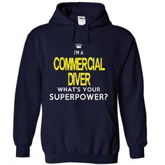 I am a COMMERCIAL DIVER T-Shirts, Hoodies. BUY IT NOW ==► https://www.sunfrog.com/LifeStyle/I-am-an-COMMERCIAL-DIVER-2824-NavyBlue-19367224-Hoodie.html?id=41382
