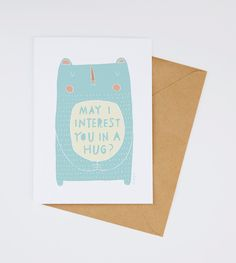 May I Interest You In A Hug Greeting Card 236C by FreyaArt