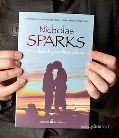 Recensione Ricordati di guardare la luna - Nicholas Sparks #book
