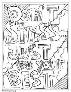 stress just do your best! Classroom Doodles from Doodle Art Alley - - - School - subjectsDon't stress just do your best! Classroom Doodles from Doodle Art Alley - - - School - subjects Quote Coloring Pages, Colouring Pages, Printable Coloring Pages, Adult Coloring Pages, Coloring Sheets, Coloring Books, Doodle Coloring, Free Coloring, Color Quotes
