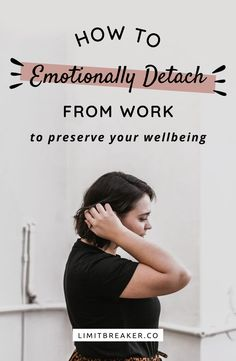 How to emotionally detach from work so that you can preserve your own mental and emotional wellbeing regardless of if you love or hate your job. Mental Health And Wellbeing, Mental Health Awareness, Hating Your Job, Highly Sensitive Person, Work Stress, Career Advice, Career Quotes, Success Quotes, Mental Strength