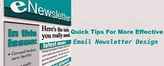 Quick Tips For More Effective Email Newsletter Design