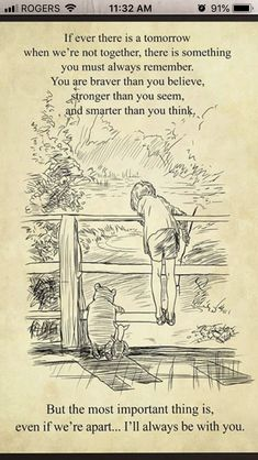 Pooh If tomorrow we're not together remember you are braver than believe stronger than seem smarter than think - Boy themes - Quotes Quotable Quotes, Motivational Quotes, Inspirational Quotes, Qoutes, Usmc Quotes, Winnie The Pooh Quotes, Daughter Quotes, Grandson Quotes, Cousin Quotes